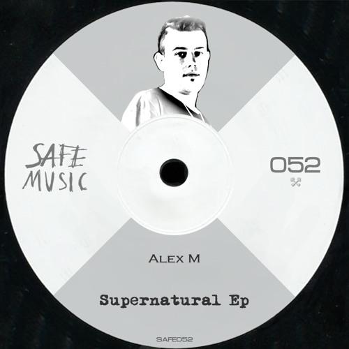 Alex M (Italy) - Supernatural (Original Mix) by Safe Music