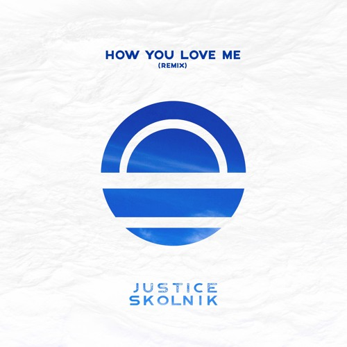 "3LAU feat. Bright Lights - ""How You Love Me"" (Justice Skolnik Remix)"