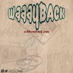 Waaayback