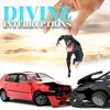 Divine Interruptions - Part 2: Man Out Of Control