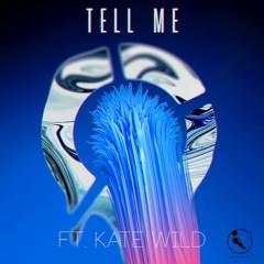 Unisoner - Tell Me Ft Kate Wild