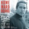 Homeward Bound by Peter Ames Carlin, audiobook excerpt