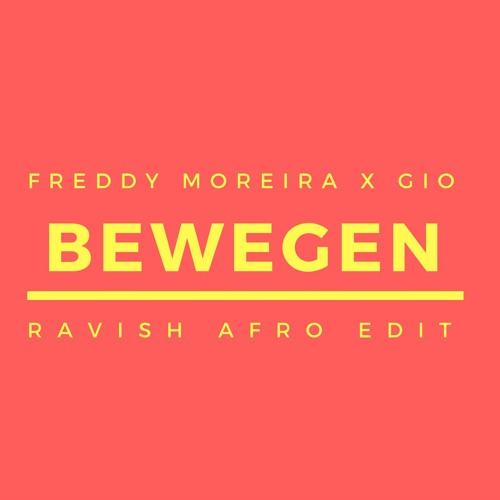 Freddy Moreira & Gio - Bewegen (Ravish Afro Edit) *Free Download*