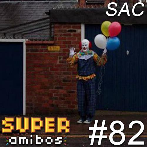 SAC 82 - Crunch Time é Palhaçada