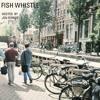 Fish Whistle (dublab 10.11.16)