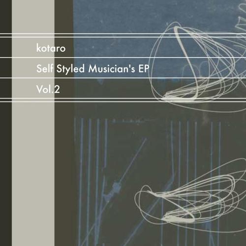 Self Styled Musician's EP Vol.2 Crossfade Demo