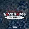 LOVE SONGS - JDILLA SAMPLES