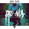 IRO NLA by Brycx ft Rafael