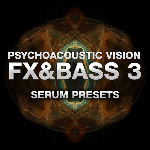PAV FX & Bass Vol  3 (OUT NOW) Presets for Xfer Serum by