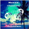 Nuxxa - I Found Love (Original Mix)