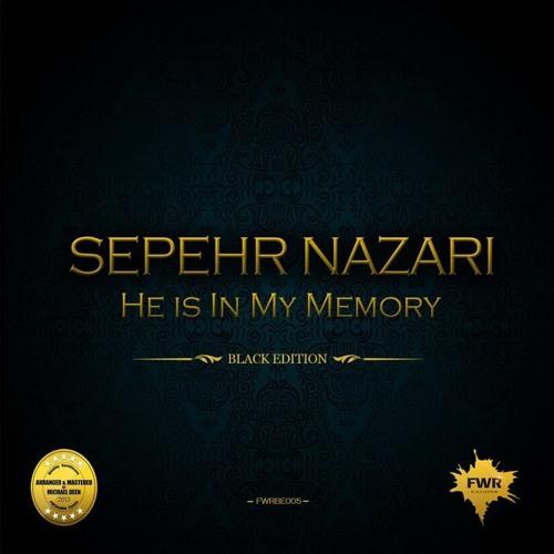 Sepehr Nazari - He Is In My Memory