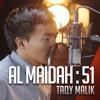 Surat Al Maidah Ayat 51 - Taqy Malik