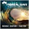 Akshon - Whine Fi Mi (Tropical Wave Riddim)