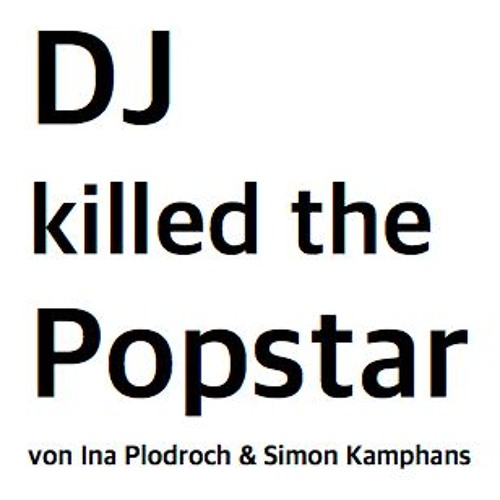"Trailer Radio-Feature ""DJ killed the Popstar"""