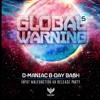 D_MANIAC vs IИPUT MALFUNCTION @ Global Warning V   DJ Set   Free Download mp3