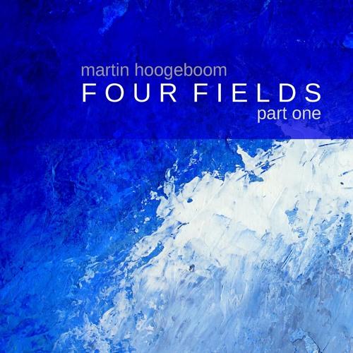 Four Fields (Part 0ne)