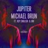 Michael Brun Jupiter (feat. Roy English & Uni)