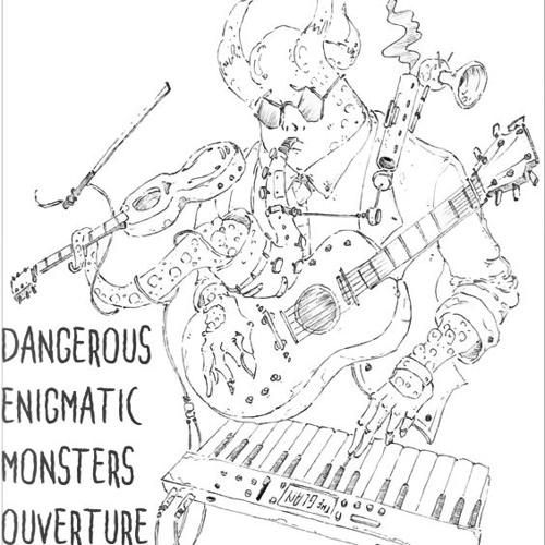 Dangerous Enigmatic Monsters Ouverture
