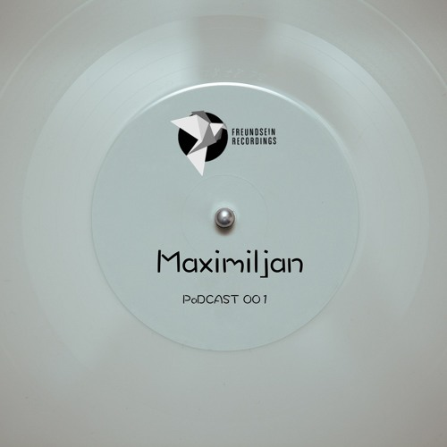 Label Artist // Maximiljan // Freundsein Podcast 001