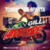 Tommy Lee Sparta - Lolly Gill (Raw) - Hardcore Riddim - October 2016
