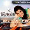 Bachpan Ki Mohabbat - Sheela ★★★ MJX Productionz ★★★