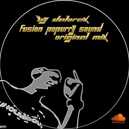 Dalorex - Fusión Popurry Sound (Original Mix)