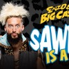 (WWE)SAWFT Is A Sin - Enzo Amore & Big Cass