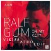 Ralf GUM feat. Hugh Masekela - In The City (Vikiss Afro Edit) UNMASTER