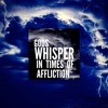 Gods Whisper In Times Of Affliction - Ps Mike Kelly 09 Oct 2016