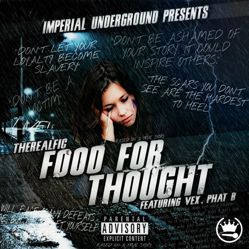 Food for Thought Ft. Vex, Phat B