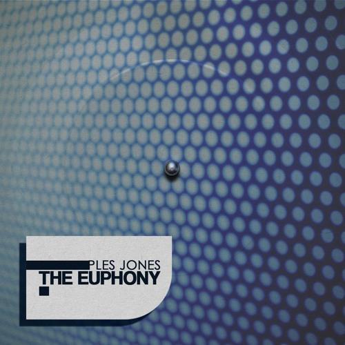 Ples Jones - THE EUPHONY EP