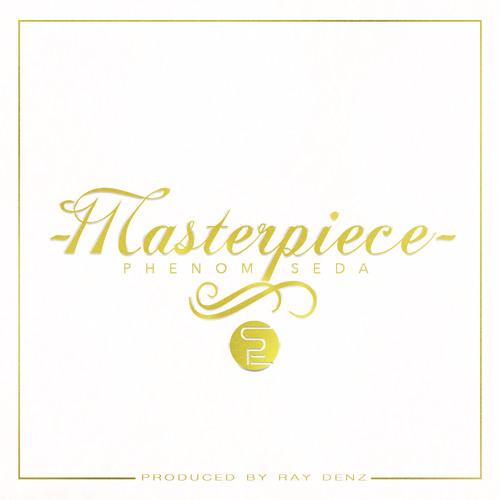 Masterpiece feat. Seda (Prod. by Ray Denz)