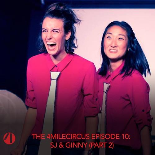 Episode 10 - SJ & Ginny (Part 2)