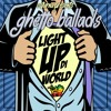 Ghetto Ballads Mixtape - Light Up Di World (mixed by Selecta Caturna)