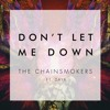 The Chainsmokers Featuring Daya Dont Let Me Down Shan Jay Remix Mp3