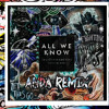 The Chainsmokers All We Know Feat Phoebe Ryan Anda Remix [click Buy Free Dl] Mp3
