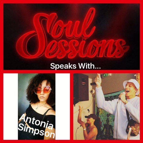 Soul Sessions - Podcast 4 - Antonia Simpson