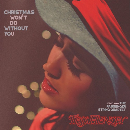 Christmas Won't Do Without You (feat. The Passenger String Quartet)