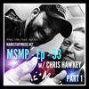 MSMP 53: Chris Hawkey (Part 1)