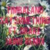 Say Something Ft. Drake (Jainu Remix) - Timbaland