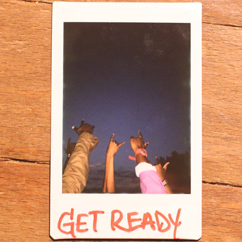 Get Ready (Produced by Dejuan Crooks)