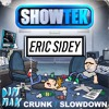 Showtek - Slow Down (Eric Sidey Quick Remix)*FREE DOWNLOAD*