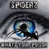 "The Spiderz - Sweetest Feelin (from album ""Whats Your Poison"" out 2017"