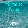 Paradise Found / KBH Beach Mix 2016