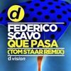 Federico Scavo - Que Pasa (Tom Staar Remix) [OUT NOW]