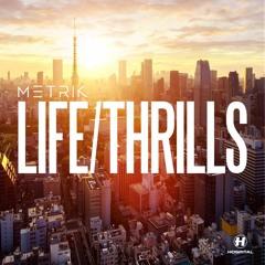 LIFE/THRILLS feat. NAMGAWD (Mistajam BBC Radio 1xtra)