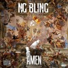 NG BLING - AMEN  ( Prod  By MosessBeats)