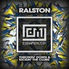Ralston - Kickin' The Clubs (preview) f/c Eskape Musik