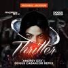 Michael Jackson - Thriller (Andrey Exx & Dogus Cabakcor Remix)
