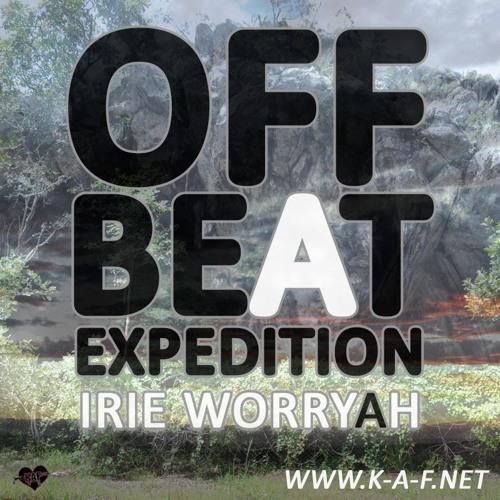 Irie Worryah - Offbeat Expedition Mixtape II